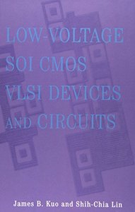 Low-Voltage SOI CMOS Vlsi Devices and Circuits-cover