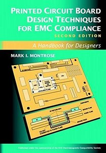 Printed Circuit Board Design Techniques for EMC Compliance, 2/e-cover