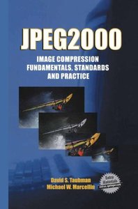JPEG2000: Image Compression Fundamentals, Standards, and Practice (Hardcover)-cover