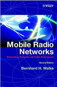 Mobile Radio Networks: Networking and Protocols, 2/e-cover