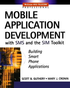 Mobile Application Development with SMS and the SIM Toolkit-cover
