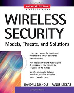 Wireless Security: Models, Threats, and Solutions-cover