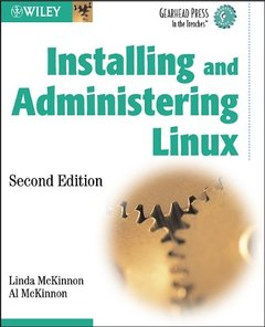 Installing and Administering Linux, 2/e-cover