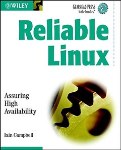 Reliable Linux: Assuring High Availability