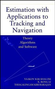 Estimation with Applications to Tracking and Navigation-cover