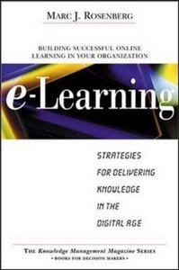 E-Learning: Strategies for Delivering Knowledge in the Digital Age-cover