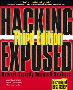 Hacking Exposed: Network Security Secrets & Solutions, 3/e (Paperback)-cover