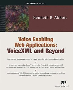 Voice Enabling Web Applications: VoiceXML and Beyond-cover