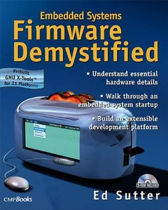 Embedded Systems Firmware Demystified (With CD-ROM)-cover