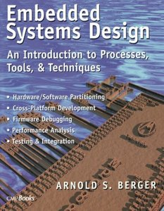 Embedded Systems Design: An Introduction to Processes, Tools and Techniques-cover