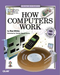 How Computers Work, 6/e (Paperback)-cover