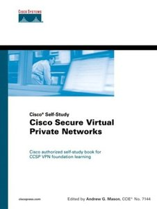 Cisco Secure Virtual Private Networks (Hardcover)