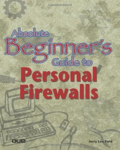 Absolute Beginner's Guide to Personal Firewalls (Paperback)-cover