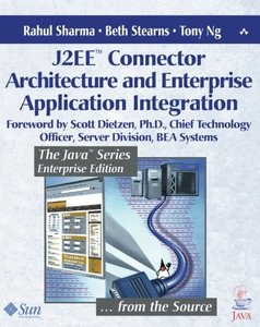 J2EE Connector Architecture and Enterprise Application Integration (Paperback)-cover