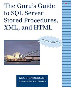 The Guru's Guide to SQL Server Stored Procedures, XML, and HTML (Paperback)-cover