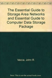 Essential Guide to Storage Area Networks and Essential Guide to Computer Data St-cover