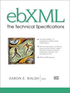 ebXML: The Technical Specifications-cover
