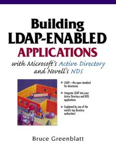 Building LDAP-Enabled Applications with Microsoft's Active Directory and Novell'-cover