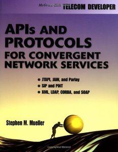 APIs and Protocols For Convergent Network Services-cover