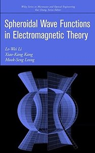 Spheroidal Wave Functions in Electromagnetic Theory-cover