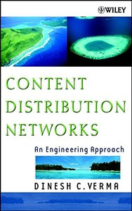 Content Distribution Networks: An Engineering Approach-cover