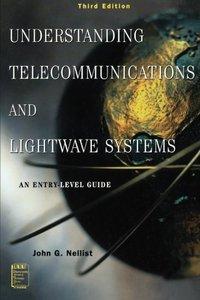 Understanding Telecommunications and Lightwave Systems, 3/e