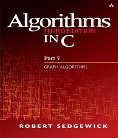 Algorithms in C, Part 5 : Graph Algorithms, 3/e (Paperback)-cover