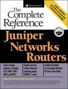 Juniper Networks Routers: The Complete Reference-cover