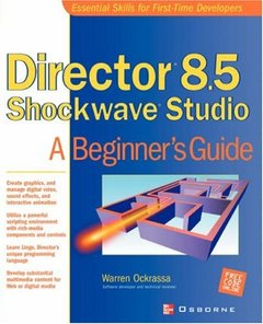 Director 8.5 Shockwave Studio: A Beginner's Guide