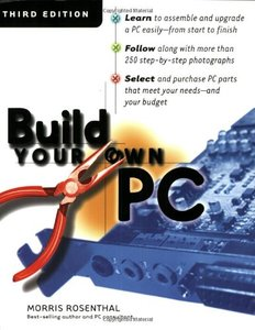 Build Your Own PC, 3/e-cover
