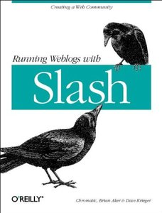 Running Weblogs With Slash-cover