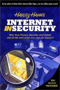 Harley Hahn's Internet Insecurity-cover