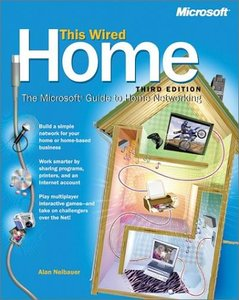 This Wired Home: The Microsoft Guide to Home Networking, 3/e-cover