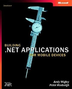 Building .NET Applications for Mobile Devices (Paperback)-cover
