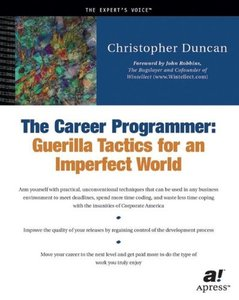The Career Programmer: Guerilla Tactics for an Imperfect World-cover