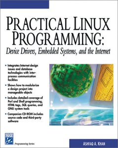 Practical Linux Programming: Device Drivers, Embedded systems, and the Internet (Paperback)-cover
