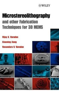 Microstereolithography and Other Fabrication Techniques for 3D MEMS-cover