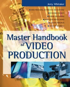 Master Handbook of Video Production-cover