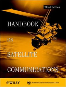 Handbook on Satellite Communications, 3/e-cover