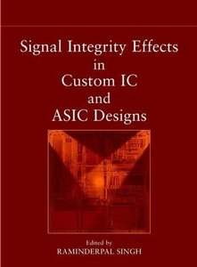 Signal Integrity Effects in Custom IC and ASIC Designs-cover