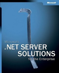 Microsoft .NET Server Solutions for the Enterprise-cover
