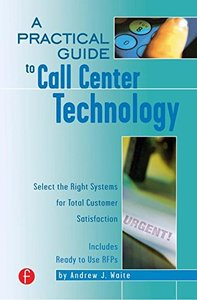 A Practical Guide to Call Center Technology-cover