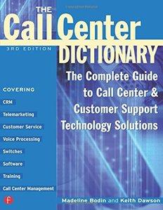 The Call Center Dictionary, 3/e-cover