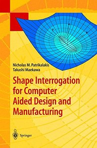 Shape Interrogation for Computer Aided Design and Manufacturing-cover