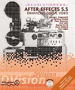 Revolutionary After Effects 5.5 Enhancing Digital Video (Paperback)-cover