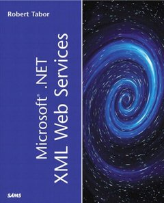 Microsoft .NET XML Web Services (Paperback)-cover