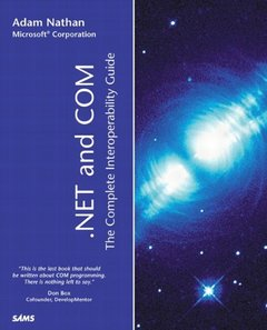 .NET and COM: The Complete Interoperability Guide-cover