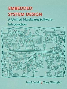 Embedded System Design: A Unified Hardward/Software Introduction (Hardcover)-cover