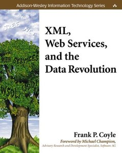 XML, Web Services, and the Data Revolution-cover