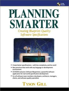 Planning Smarter: Creating Blueprint Quality Software Specifications (Paperback)-cover
